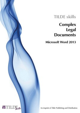 Microsoft Word 2013: Complex Legal Documents
