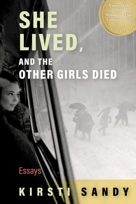 She Lived, and the Other Girls Died