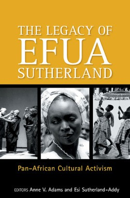 The Legay of Efua Sutherland