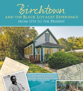 Birchtown and the Black Loyalist Experience