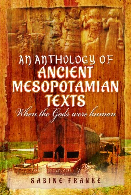 An Anthology of Ancient Mesopotamian Texts