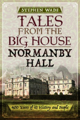 Tales from the Big House: Normanby Hall