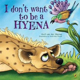 I Don't Want to be a Hyena