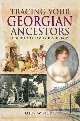 Tracing Your Georgian Ancestors 1714–1837
