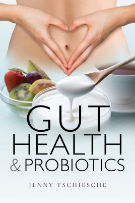 Gut Health and Probiotics