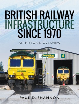 British Railway Infrastructure Since 1970