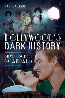 Hollywood's Dark History