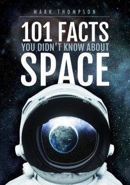 101 Facts You Didn't Know About Space