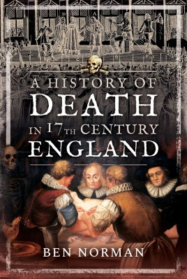 A History of Death in 17th Century England
