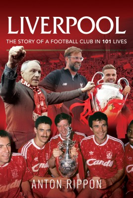 Liverpool - The Story of a Football Club in 101 Lives