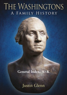 The Washingtons. General Index, A-K