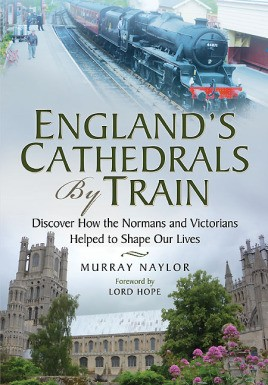 England's Cathedrals by Train