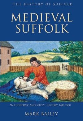 Medieval Suffolk: An Economic and Social History, 1200-1500