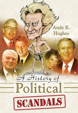 A History of Political Scandals
