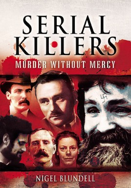 Serial Killers: Murder Without Mercy
