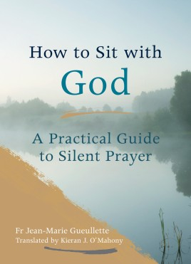 How to Sit with God