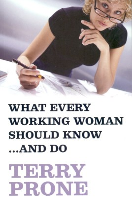 What Every Working Woman Should Know. . . And Do