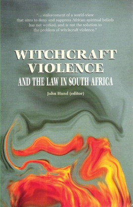 Witchcraft Violence and the South African Law