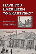 Have You Ever Been to Skarzysko?