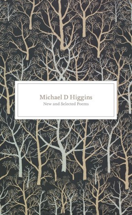 New and Selected Poems: Michael D. Higgins