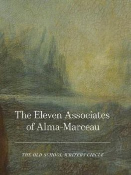 The Eleven Associates of Alma-Marceau