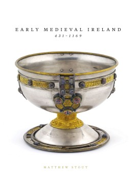 Early Medieval Ireland 431-1169