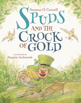 Spuds and the Crock of Gold
