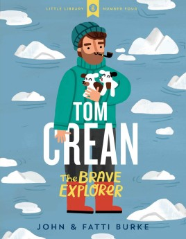 Tom Crean: The Brave Explorer
