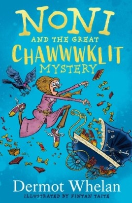 Noni and the Great Chaaawklit Mystery