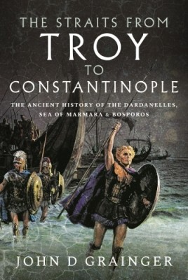 The Straits from Troy to Constantinople