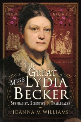 The Great Miss Lydia Becker