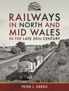 Railways in North and Mid Wales in the Late 20th Century