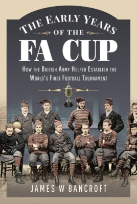 The Early Years of the FA Cup