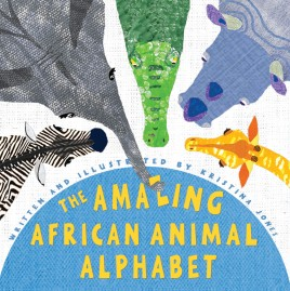 Amazing African Animal Alphabet