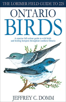 Lorimer Field Guide to 225 Ontario Birds