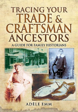Tracing Your Trade and Craftsmen Ancestors