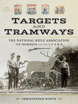 The National Rifle Association Its Tramways and the L & S W R