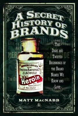 A Secret History of Brands