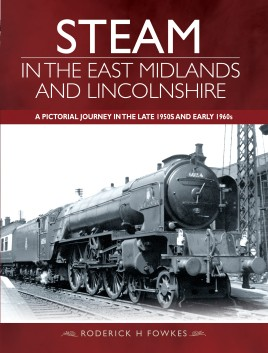 Steam in the East Midlands and Lincolnshire