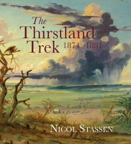 The Thirstland Trek 1874-1881