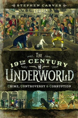 The 19th Century Underworld
