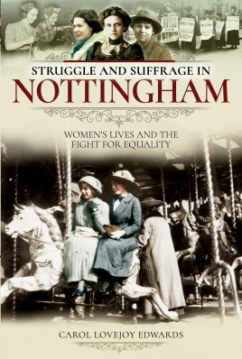 Struggle and Suffrage in Nottingham