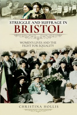Struggle and Suffrage in Bristol