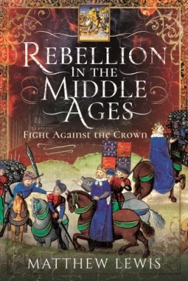Rebellion in the Middle Ages