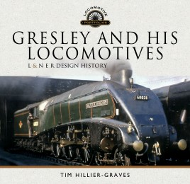 Gresley and his Locomotives