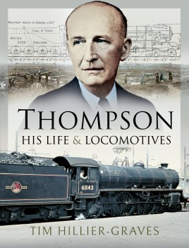 Thompson - His Life and Locomotives
