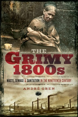 The Grimy 1800s