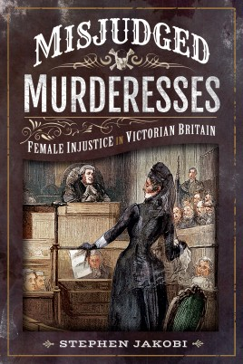 Misjudged Murderesses