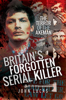 Britain's Forgotten Serial Killer