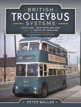 British Trolleybus Systems - Scotland, Northern Ireland and the North of England